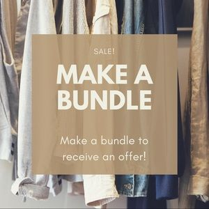 Other - Bundle and receive an offer!